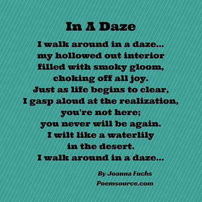 Teal Striped Background With Sad Love Poem, I Walk Around In A Daze. Just