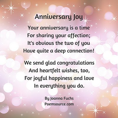 Balloons and sparkly pink background. Anniversary Joy poem. Your anniversary is a time for sharing your affection; It's obvious the two of you have quite a deep connection.