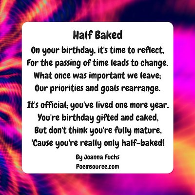 Funny birthday poem Half Baked on psychedelic background.