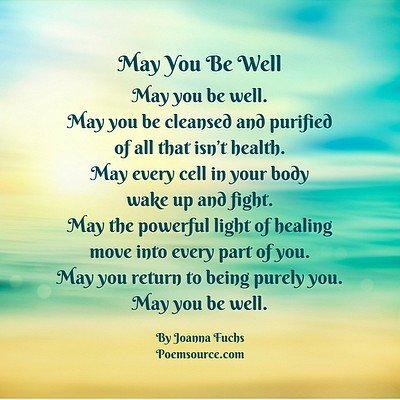 Turquoise and tan sky with get well poem: May you be well.
