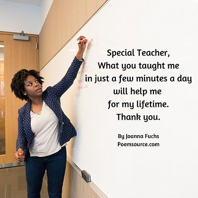 Black female teacher writing on whiteboard. Special teacher poem at side.