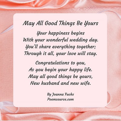Pink furled satin background with white square and wedding poem May All Good Things Be Yours